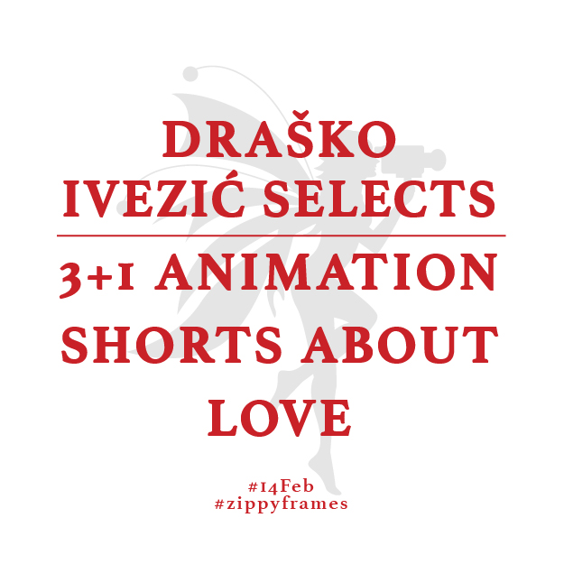 Draško Ivezić Selects: 3+1 Animation and Love Shorts